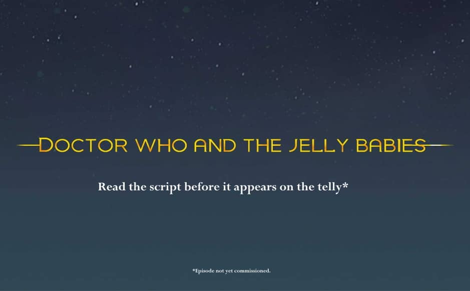Doctor Who and the Jelly Babies